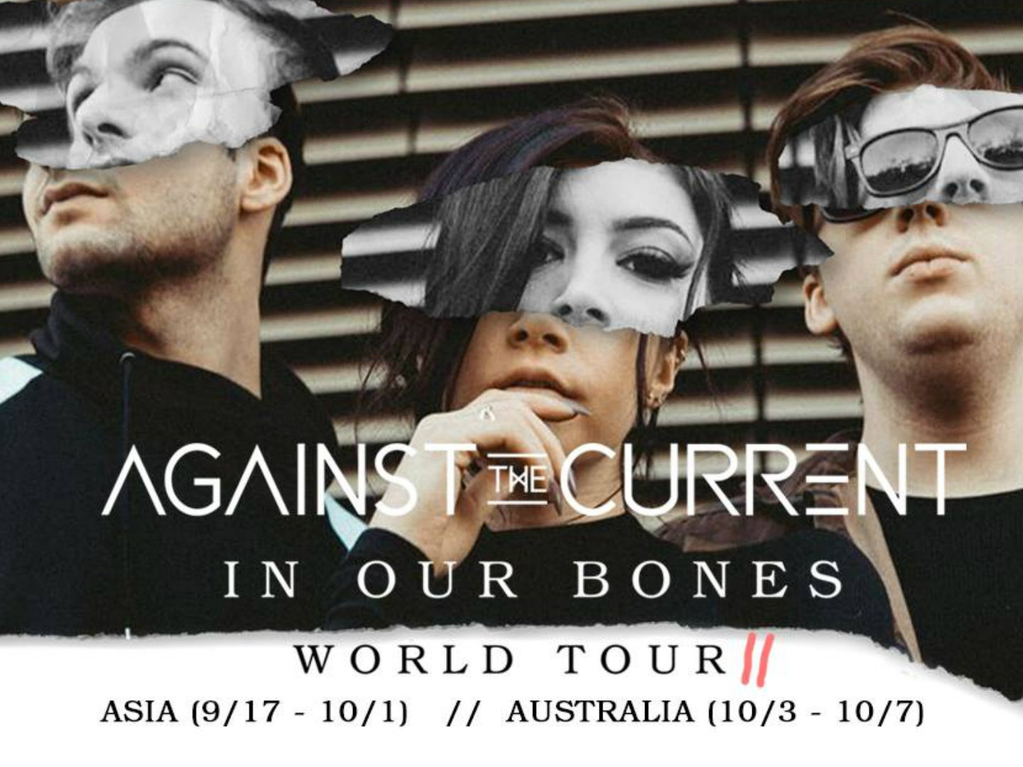Against The Current Poste for In Our Bones World Tour