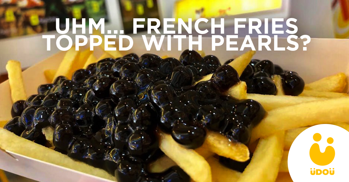 uhm french fries topped with pearls