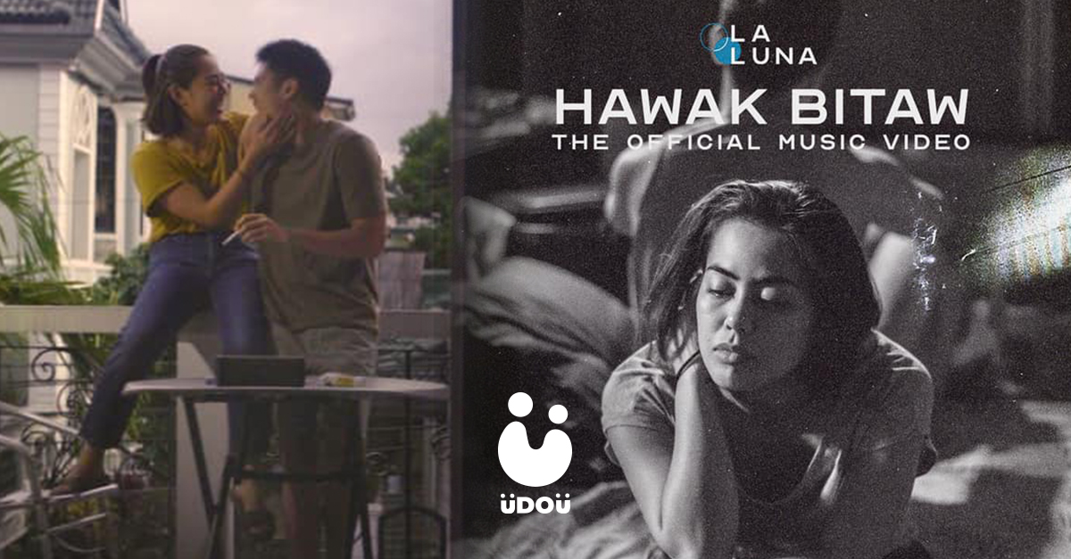 Hawak Bitaw Music Video by LaLuna U Do U