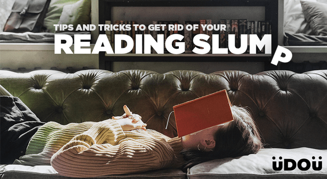 Tips and Tricks to Get rid of Your Reading Slumps