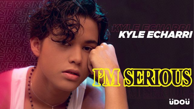 Kyle-Echarr-is-here-with-new-single-'I'm-Serious'!