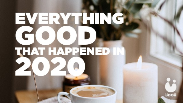 Everything good that happened in 2020