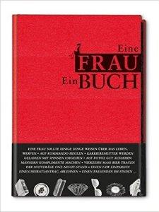 Männerbuch Eine Frau. Ein Buch.