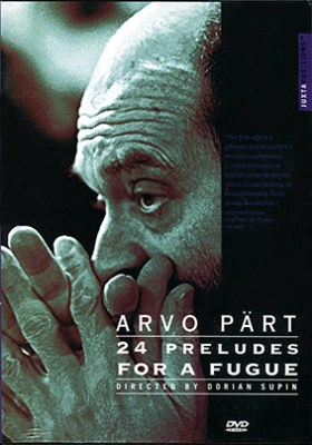 Arvo Pärt  24predudes for a fugue DVD