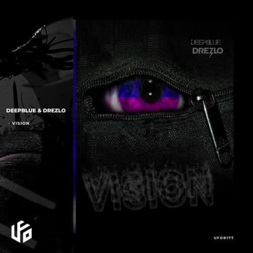 Deepblue & Drezlo - Vision