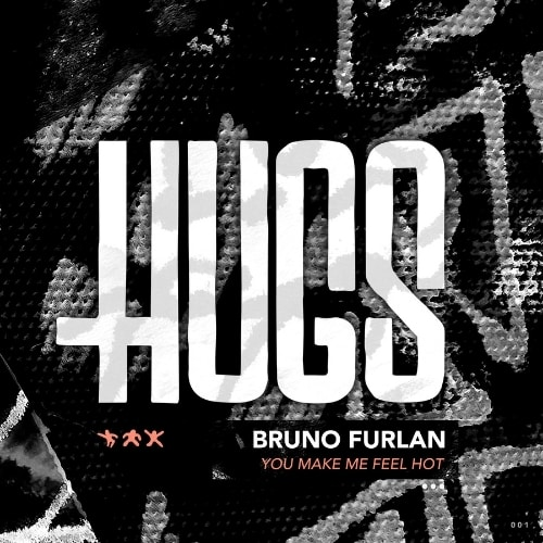 Bruno Furlan Turns Up The Heat With 'You Make Me Feel Hot'