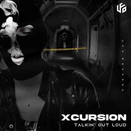 Xcursion - Talkin' Out Loud