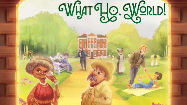What ho world kickstarter banner