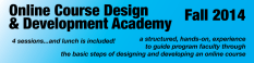 Online Course Design and Development Fall 2014