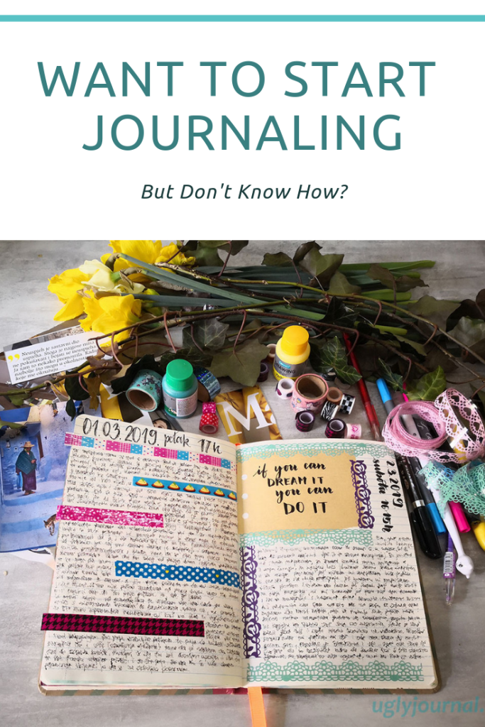 Want to start journaling but dont know how 1 - uglyjournal.com