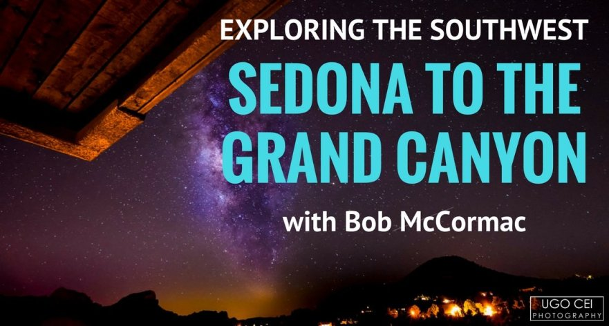 Exploring the Southwest – Sedona to the Grand Canyon