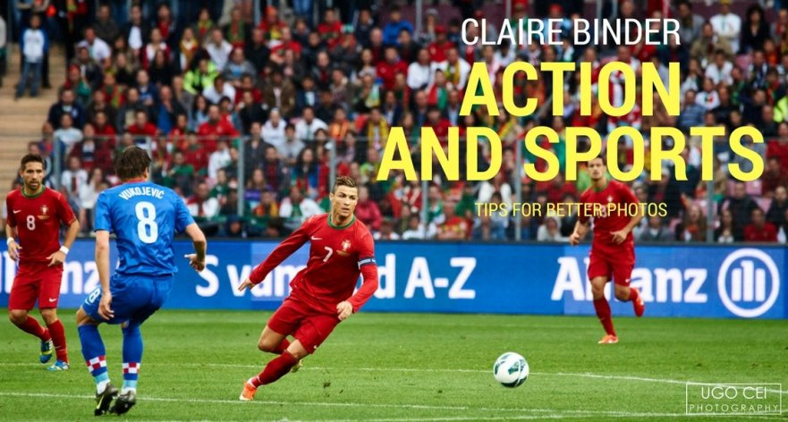 Action and Sports with Claire Binder