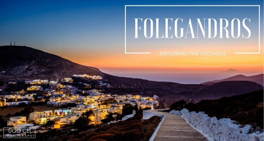 Exploring the Cyclades: Folegandros