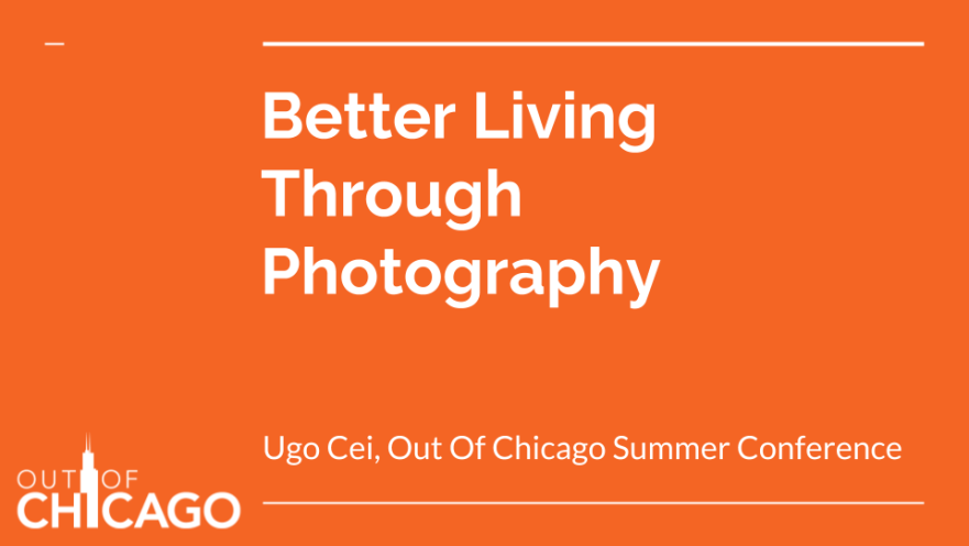 Better Living Through Photography