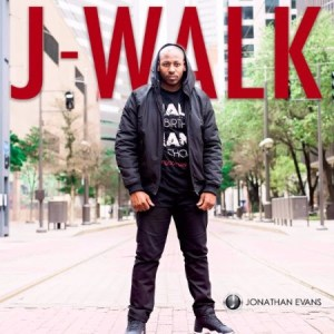 "Former NFL Player, Dallas Cowboys Chaplain & Spoken Word Artist Jonathan Evans Defines & Discovers The Meaning of Manhood in New Album ""J-Walk"""