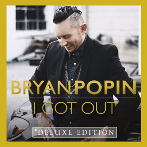 Bryan Popin Releases New Album, I Got Out