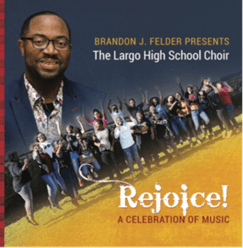 SOV Ministries, Inc.'s New Release, Brandon J. Felder Presents The Largo High School Choir: Rejoice: A Celebration of Music, Hits Billboard Top 10 Gospel Album Sales Chart