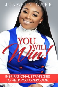 Jekalyn Carr Releases First Book, 'You Will Win!: Inspirational Strategies to Help You Overcome' TODAY