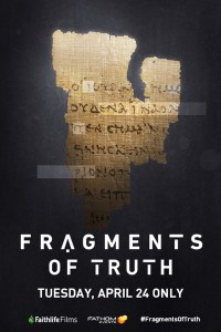 'Fragments of Truth' Come to Light in New Faith-Based Documentary, in Cinemas Nationwide April 24