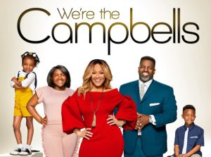 'We're The Campbells' Set to Debut Tues. June 19 on TV One [w/ Warryn and Erica Campbell]
