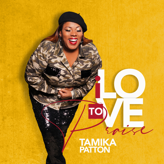 "Tamika Patton Offers New Soulful Gospel Summer Jam ""I Love To Praise"""