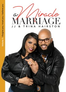 """JJ Hairston's 10th Album """"Miracle Worker"""" & Book """"A Miracle"""