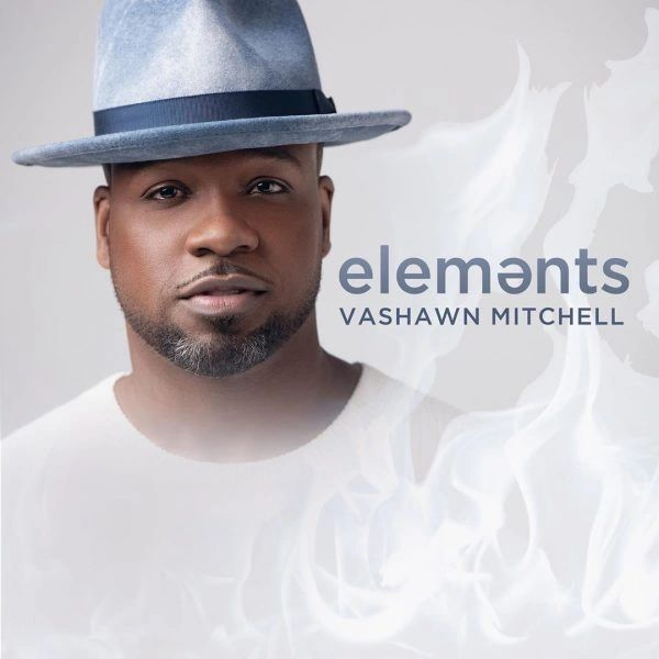 Vashawn Mitchell to tour in 2020 in support of Elements project