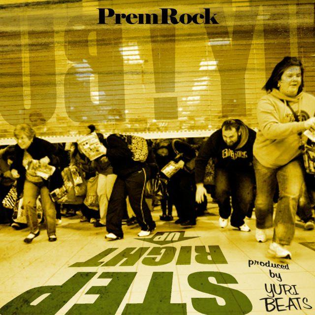 "PremRock - ""Step Right Up"""