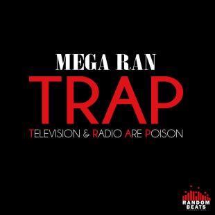 mega-ran-trap