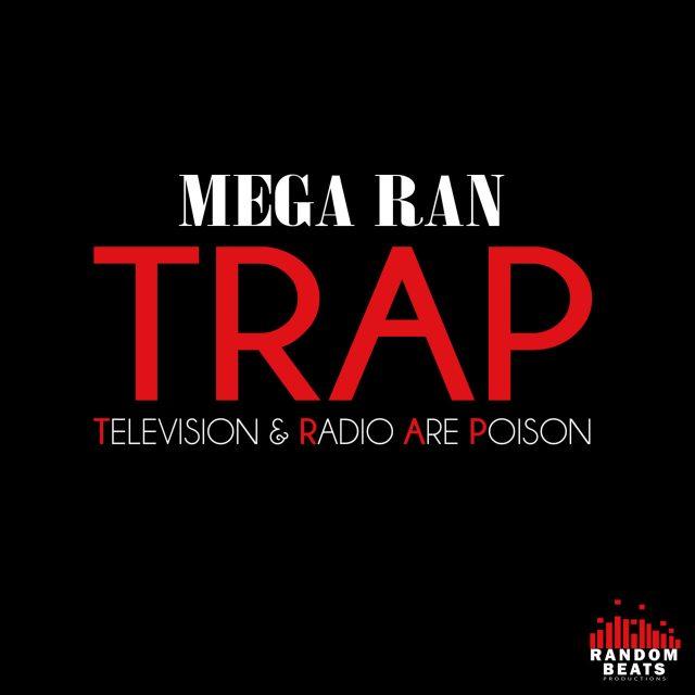 Mega Ran - TRAP