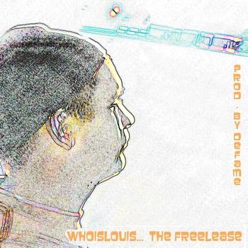 WhoisLouis - Freelease (Prod. by Defame)