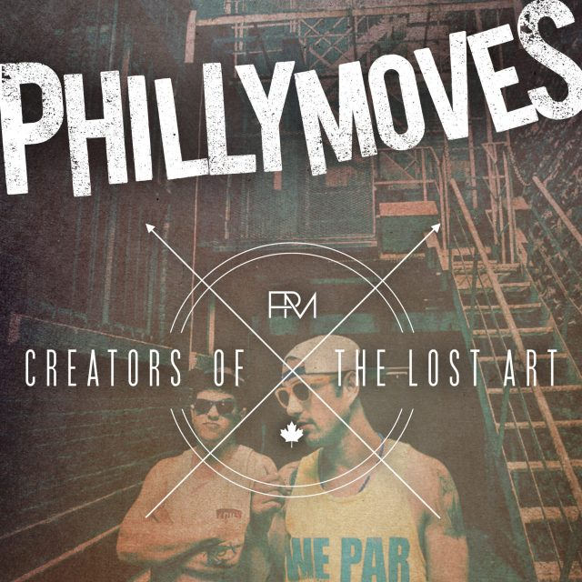 Philly Moves - Creators Of The Lost Art