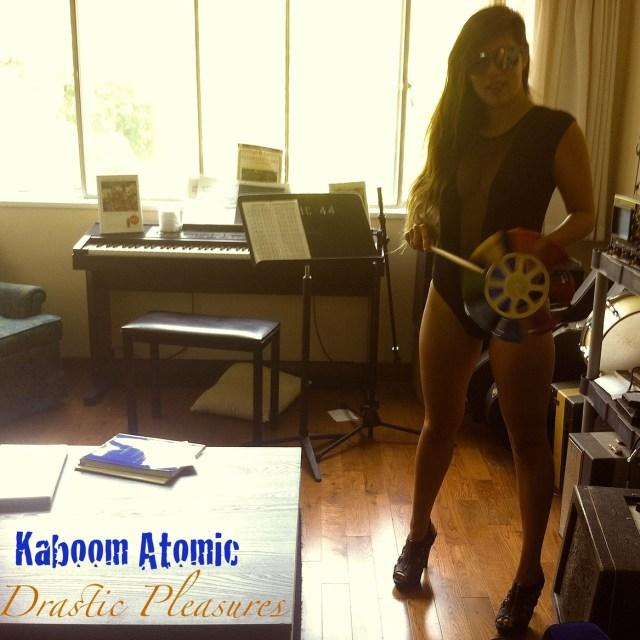 Kaboom Atomic - Drastic Pleasures