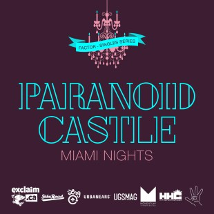 Paranoid Castle - Miami Nights