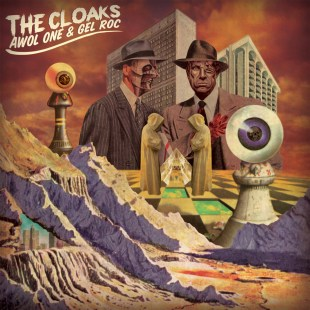 The Cloaks (Awol One & Gel Roc) Prod. by Awkward
