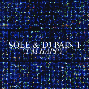 "Sole - ""I'm Happy"""