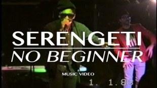"""Serengeti – """"No Beginner"""""""