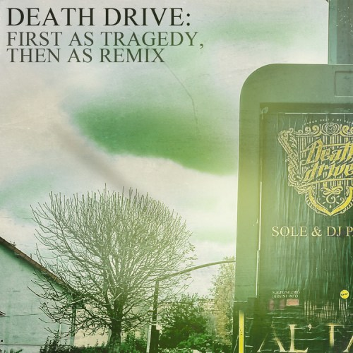 Death Drive: First as Tragedy Then as Remix