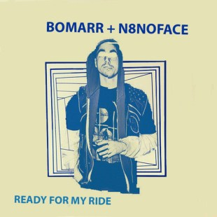 "Bomarr + N8NOFACE - ""Ready For My Ride"""