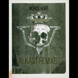 Words Hurts - Alkast:Remixes