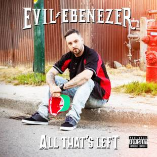 Evil Ebenezer - All That's Left (prod. by Factor Chandelier)