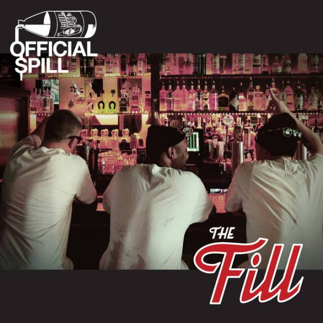 Official Spill - The Fill
