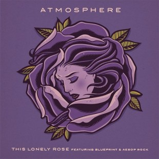 "Atmosphere - ""This Lonely Rose"" feat. Blueprint & Aesop Rock"