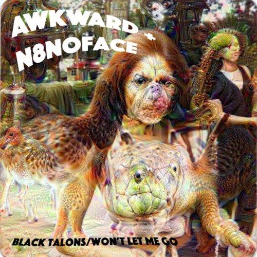 "Awkward + N8noface - ""Black Talons / Won't Let Me Go"""