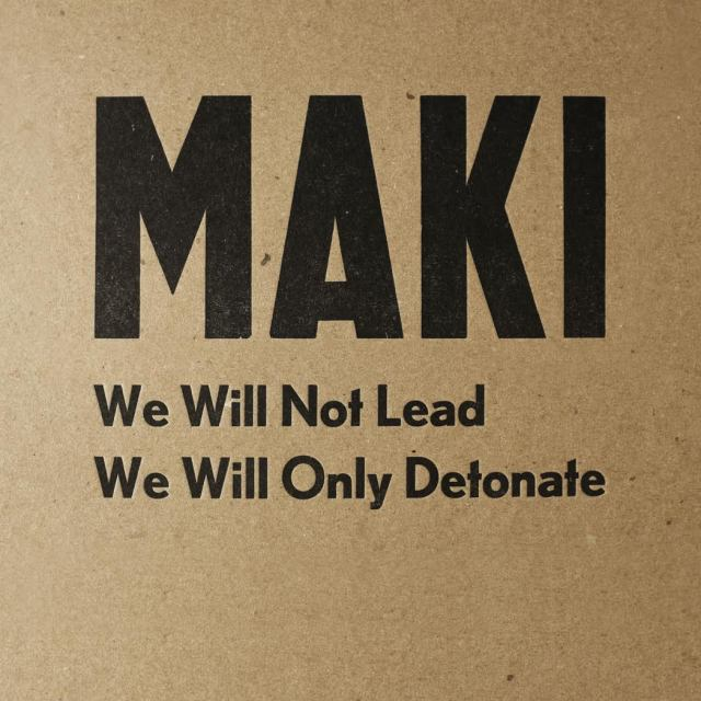We Will Not Lead We Will Only Detonate