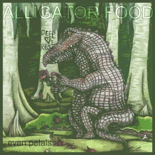 FREE EP: Alligator Food (Sixo & Heir Max) - Even Petals
