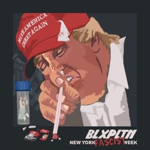 Blxpltn - New York Fascist Week