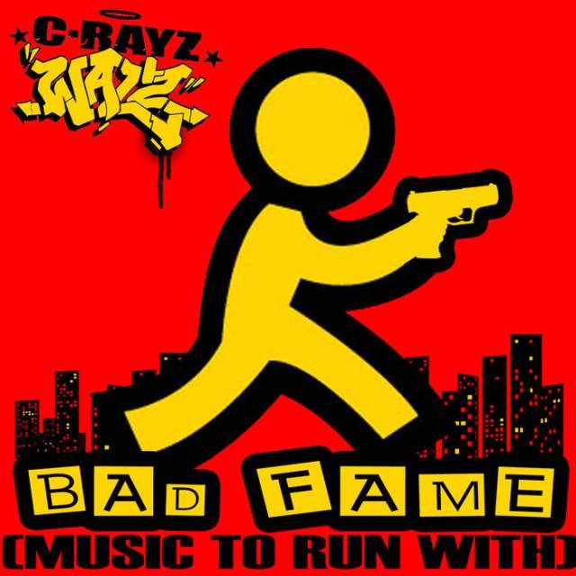 Album Stream: C-Rayz Walz - Bad Fame (Music To Run With)