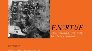 "F. Virtue - ""November: Here Come The Neighbors"" ft. Rozay (prod. by Zavala)"