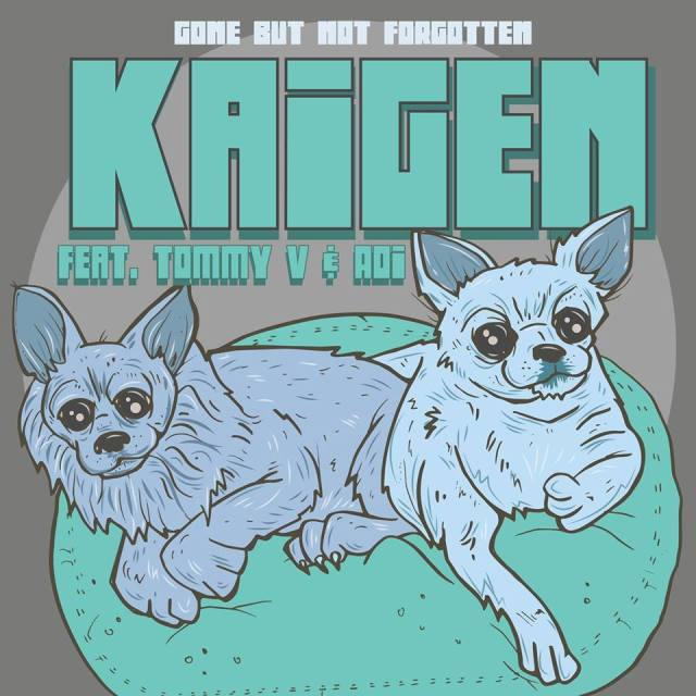 "Kaigen - ""Gone But Not Forgotten"" feat. Tommy V and Aoi"